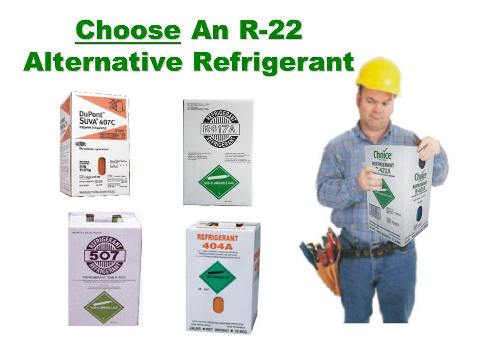 Choose An R-22 Alternative Refrigerant