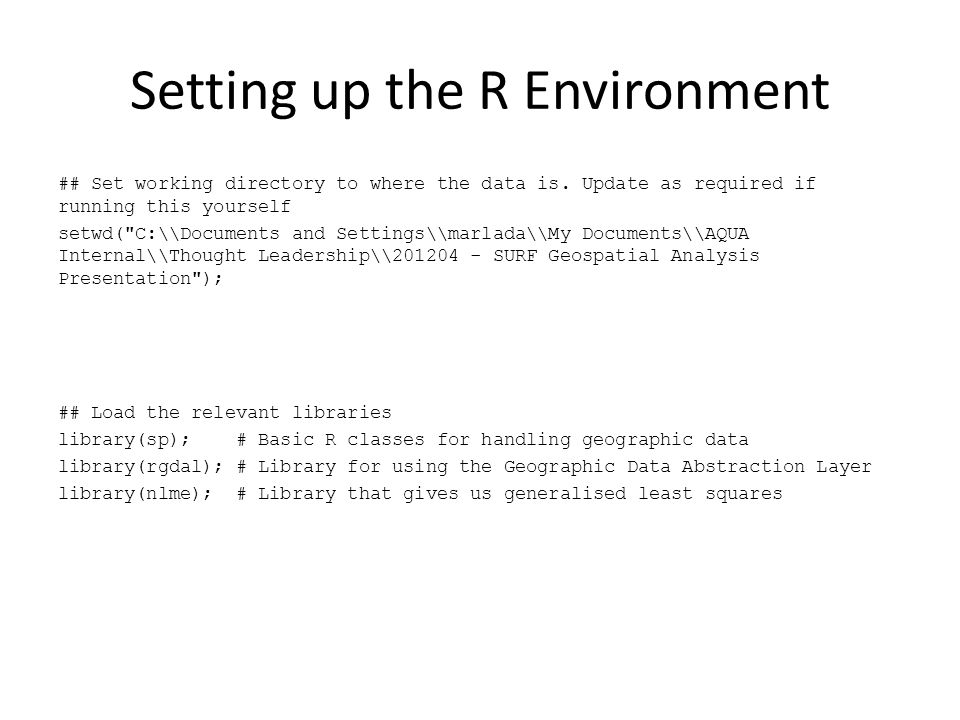 Setting up the R Environment ## Set working directory to where the data is.
