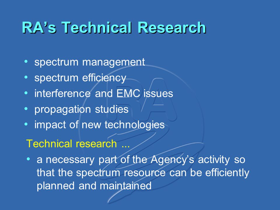 RA's Technical Research Technical research...