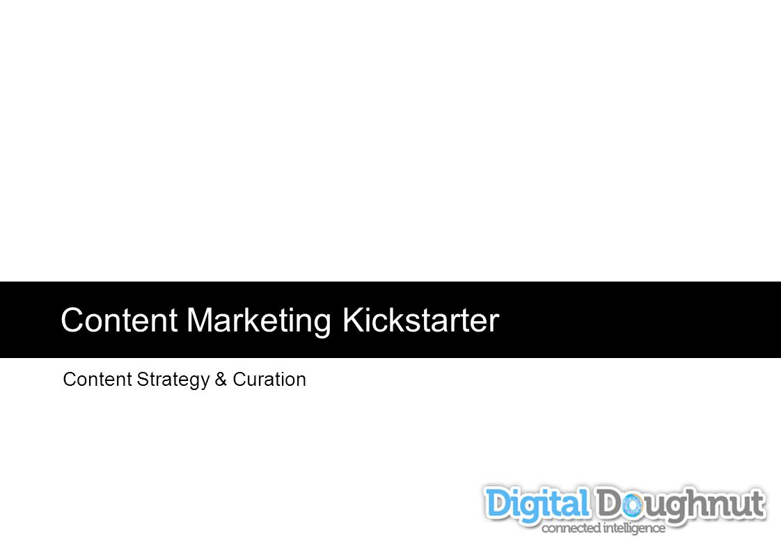 Content Marketing Kickstarter Content Strategy & Curation