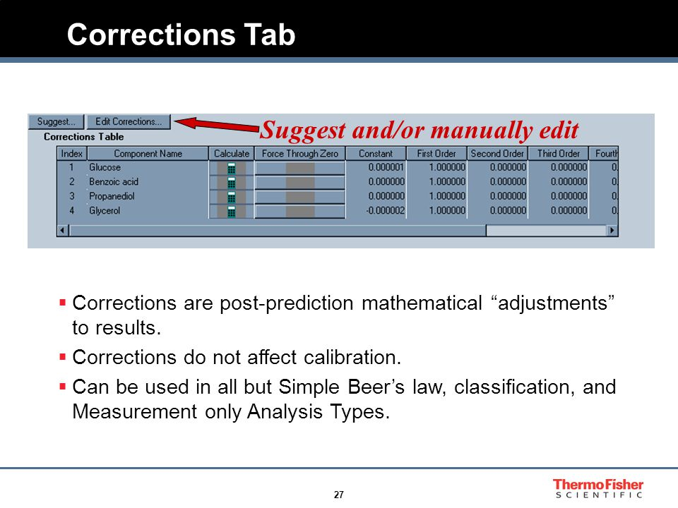 27 Corrections Tab  Corrections are post-prediction mathematical adjustments to results.