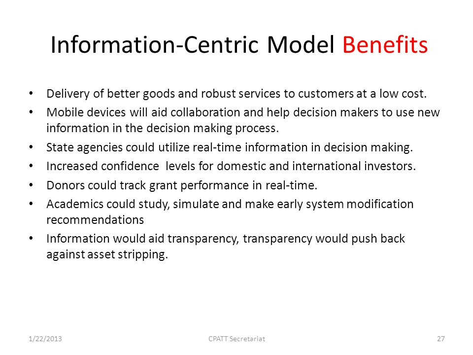 Information-Centric Model Benefits Delivery of better goods and robust services to customers at a low cost.