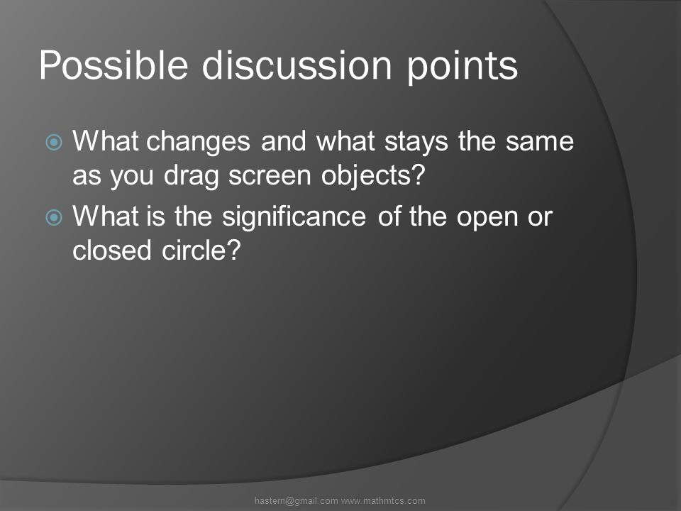 Possible discussion points  What changes and what stays the same as you drag screen objects.
