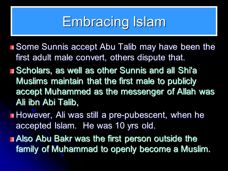 Embracing Islam On his return from a business trip from Yemen, Abu Bakr was informed by Muhammad about Islam.