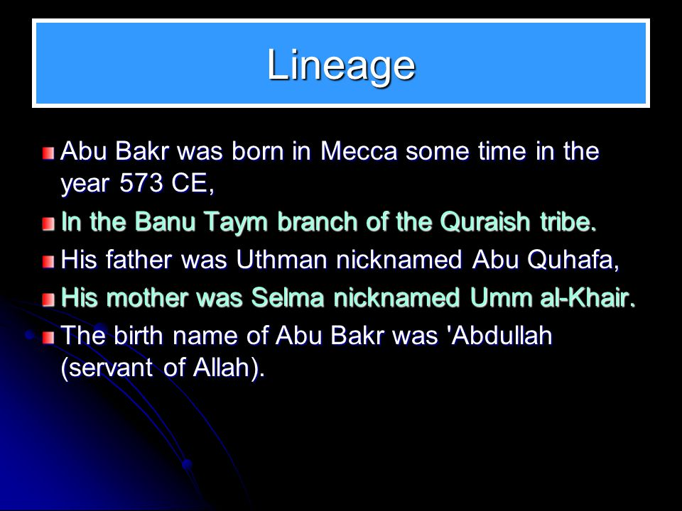 In this Slide Show Abu Bakr from birth to the Hijrah Lineage and Early Childhood Embracing Islam Influencing others to embrace Islam Freeing slaves Al-Siddique With the Prophet from Mecca to Medina