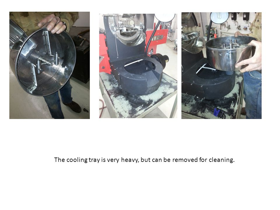 The cooling tray is very heavy, but can be removed for cleaning.