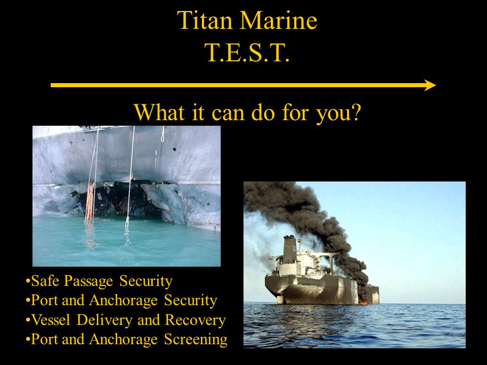 Titan Marine T.E.S.T. What it can do for you.
