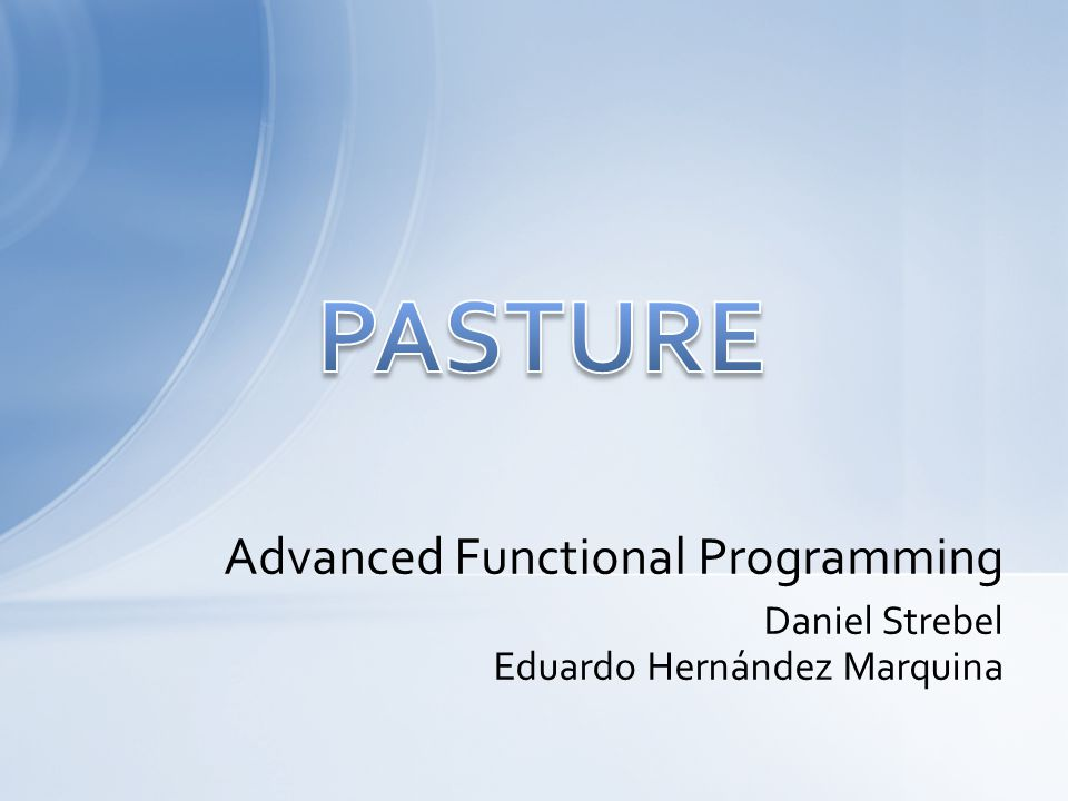 Daniel Strebel Eduardo Hernández Marquina Advanced Functional Programming