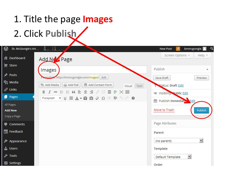 1. Title the page Images 2. Click Publish