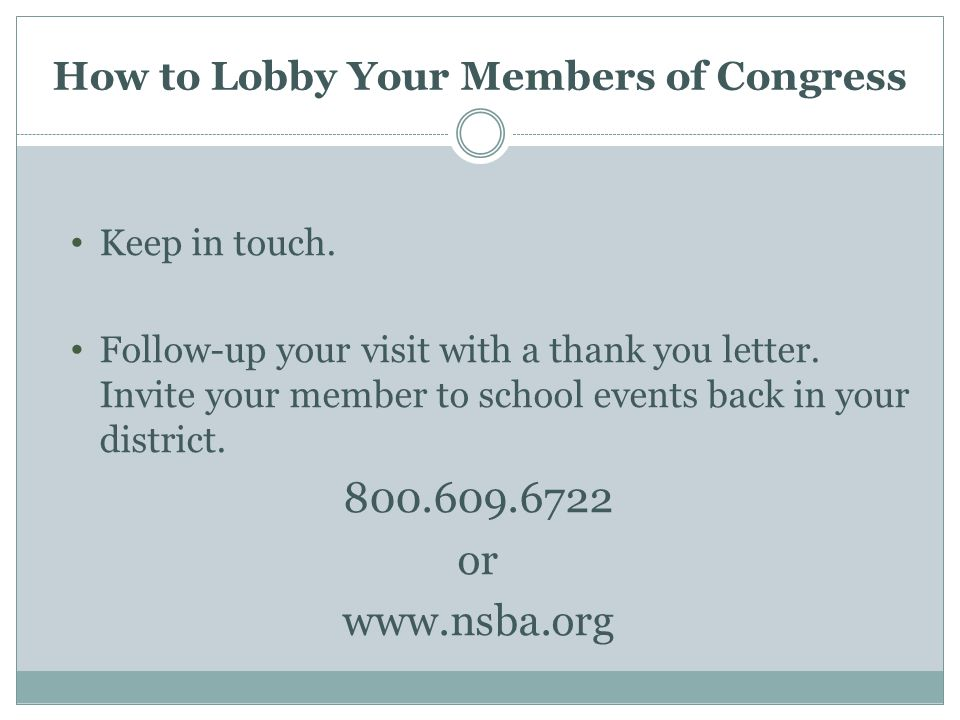 How to Lobby Your Members of Congress Keep in touch.