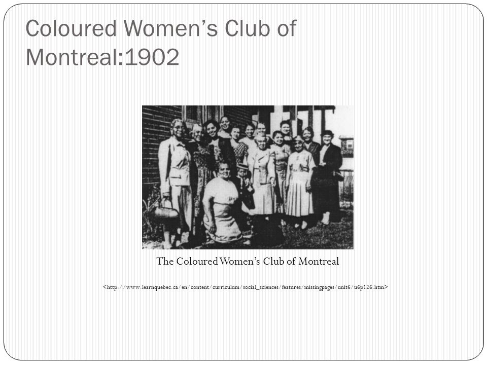 Coloured Women's Club of Montreal:1902 The Coloured Women's Club of Montreal