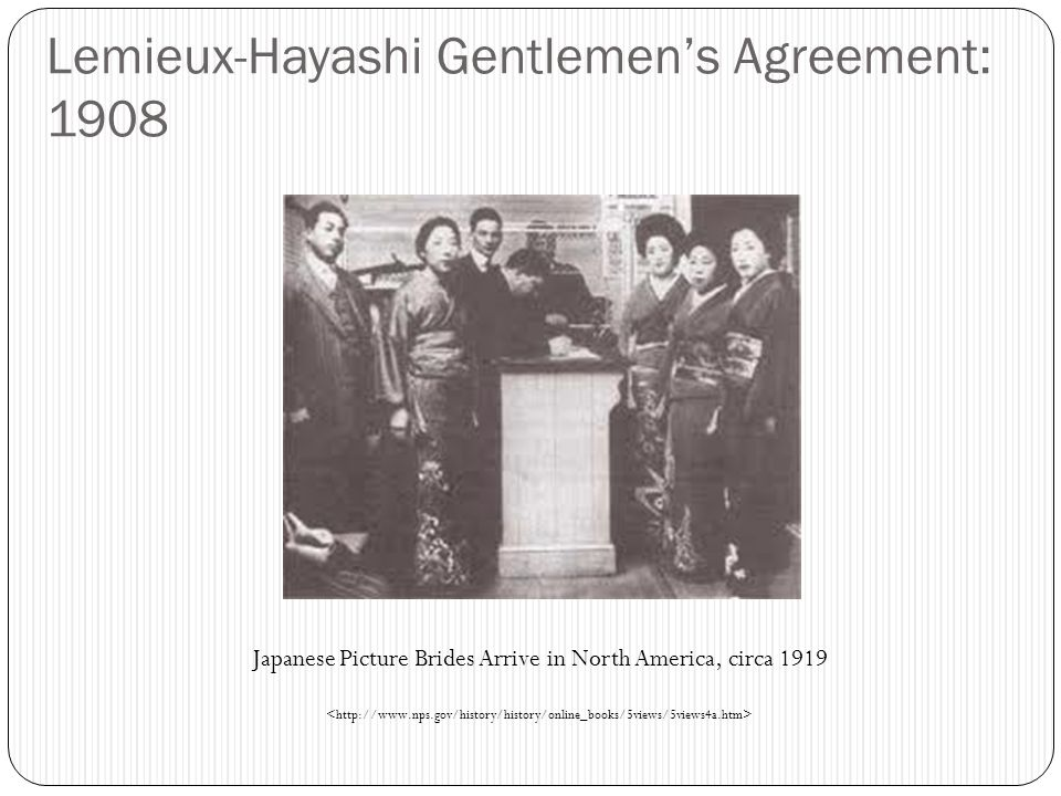 Lemieux-Hayashi Gentlemen's Agreement: 1908 Japanese Picture Brides Arrive in North America, circa 1919