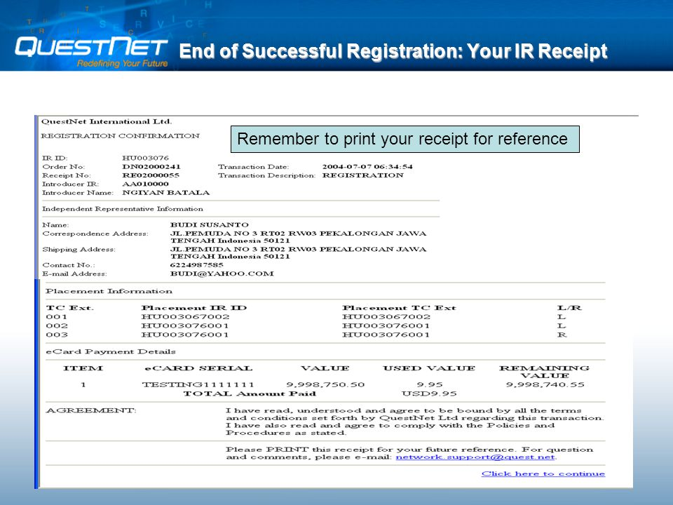 End of Successful Registration: Your IR Receipt Remember to print your receipt for reference