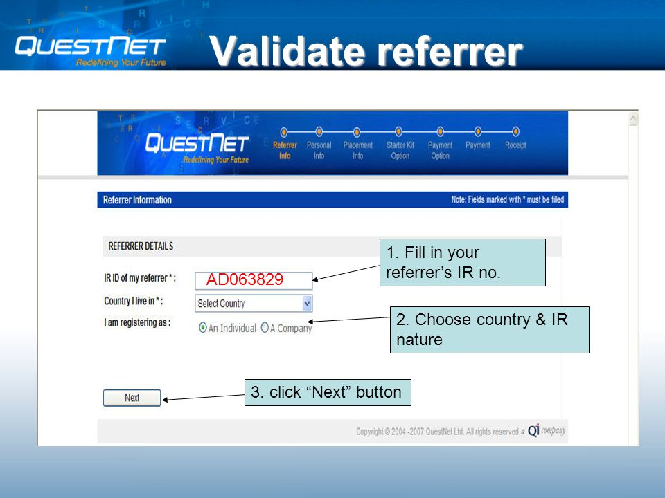 Validate referrer 1. Fill in your referrer's IR no.
