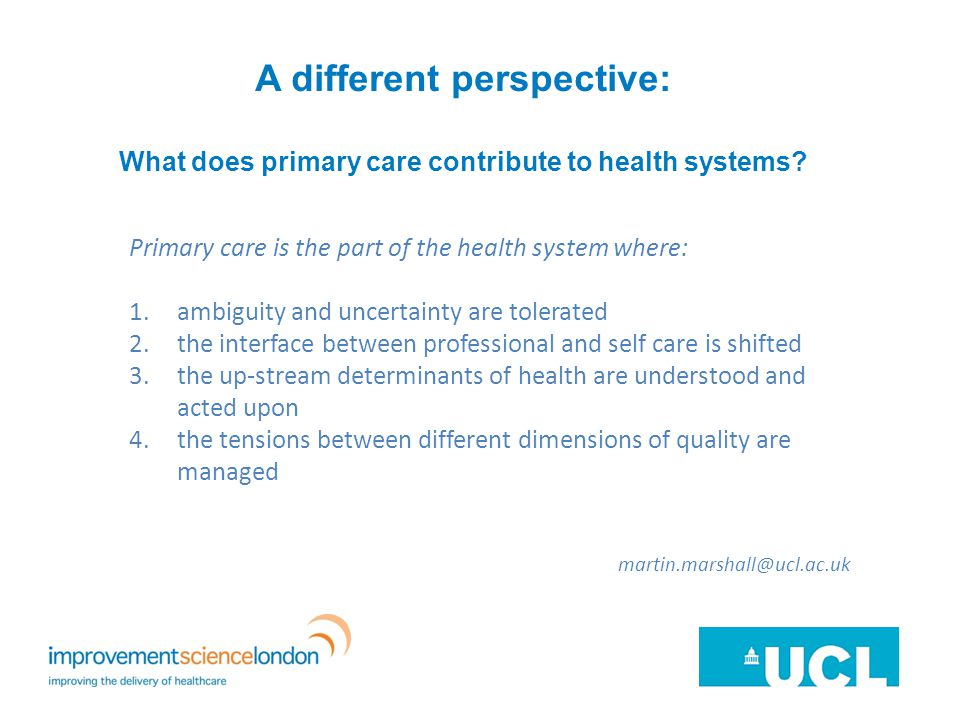 A different perspective: What does primary care contribute to health systems.