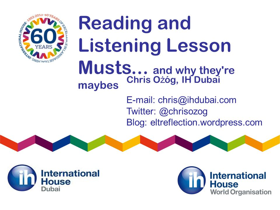 Reading and Listening Lesson Musts...