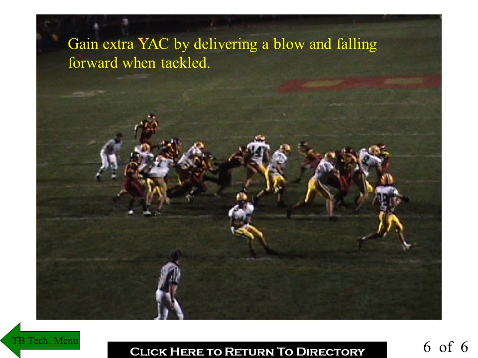 FB should get N-S and get yards! TB Tech. Menu Click Here to Return To Directory 5 of 6