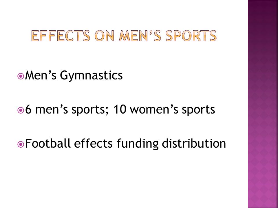  Men's Gymnastics  6 men's sports; 10 women's sports  Football effects funding distribution
