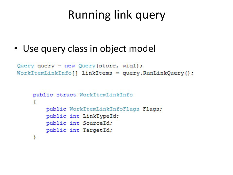 Running link query Use query class in object model
