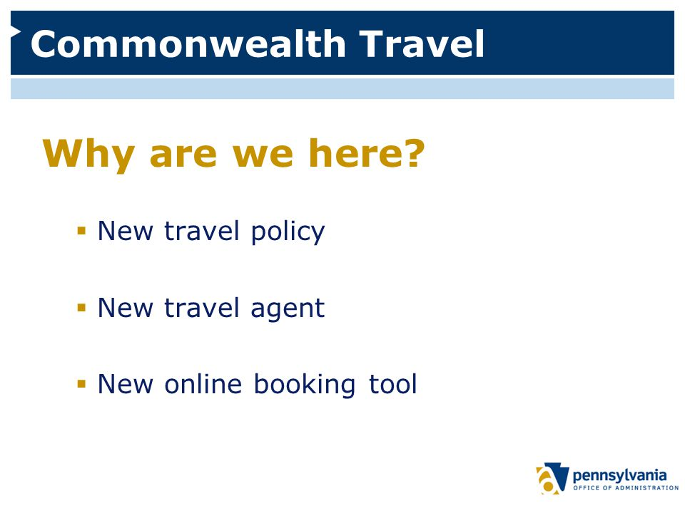 Commonwealth Travel Why are we here.