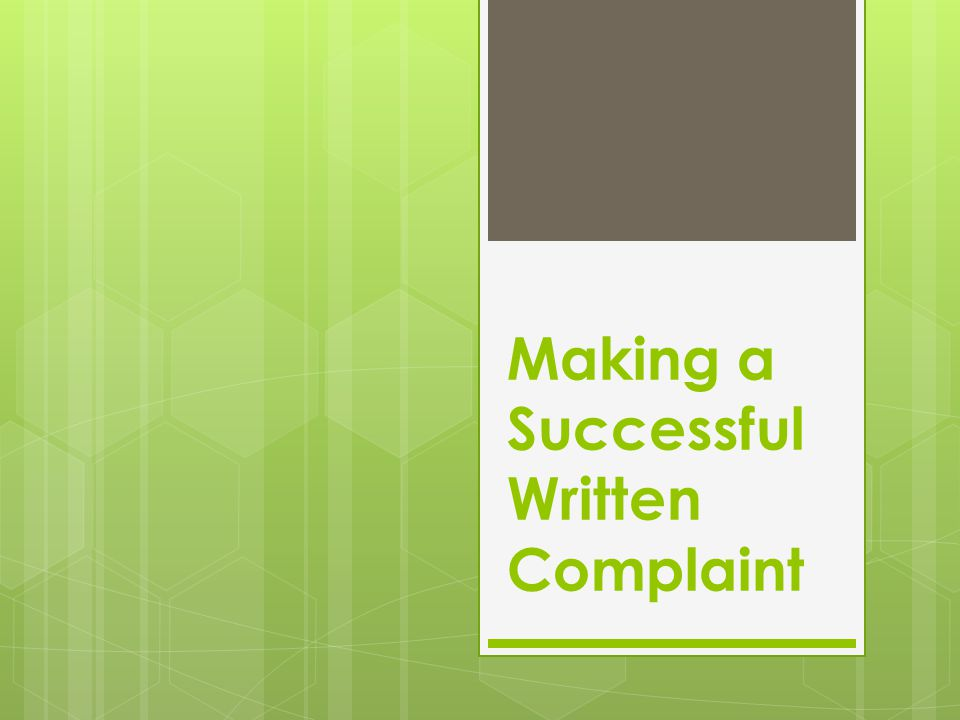 Making a Successful Written Complaint
