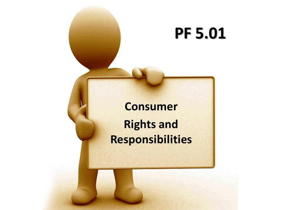 PF 5.01 Consumer Rights and Responsibilities