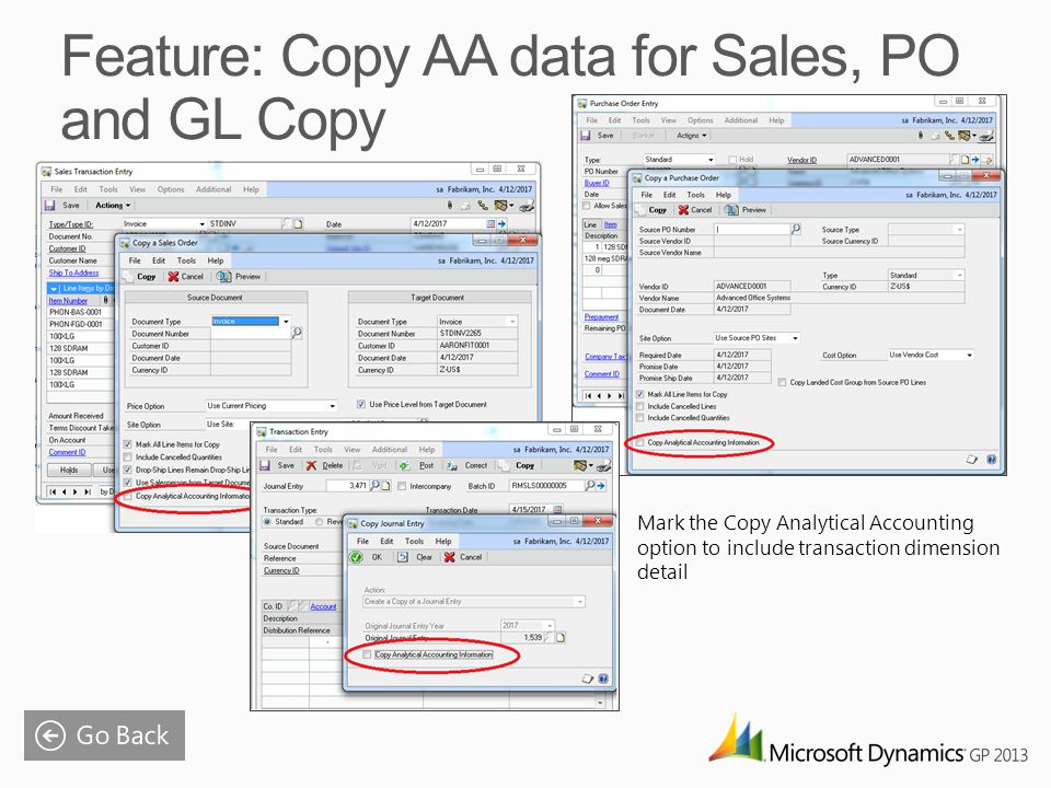 Mark the Copy Analytical Accounting option to include transaction dimension detail