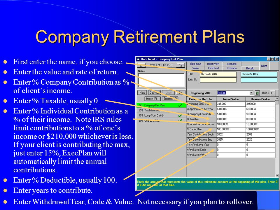 Company Retirement Plans First enter the name, if you choose.