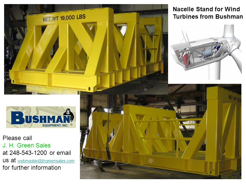 Nacelle Stand for Wind Turbines from Bushman Please call J.