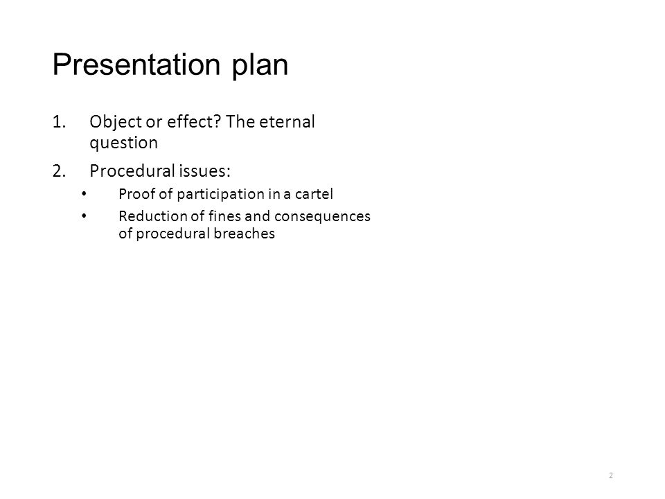 Presentation plan 1.Object or effect.