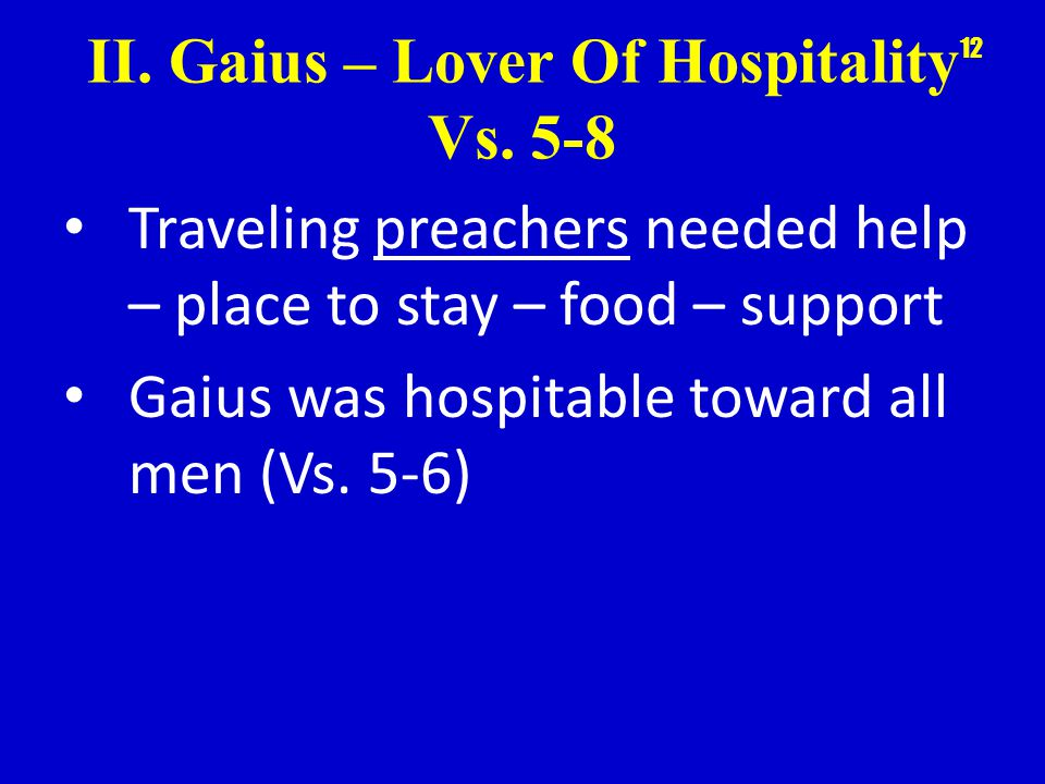 II. Gaius – Lover Of Hospitality Vs.