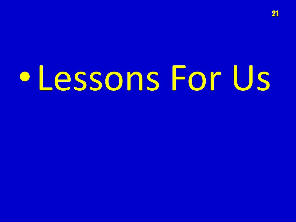 Lessons For Us 21