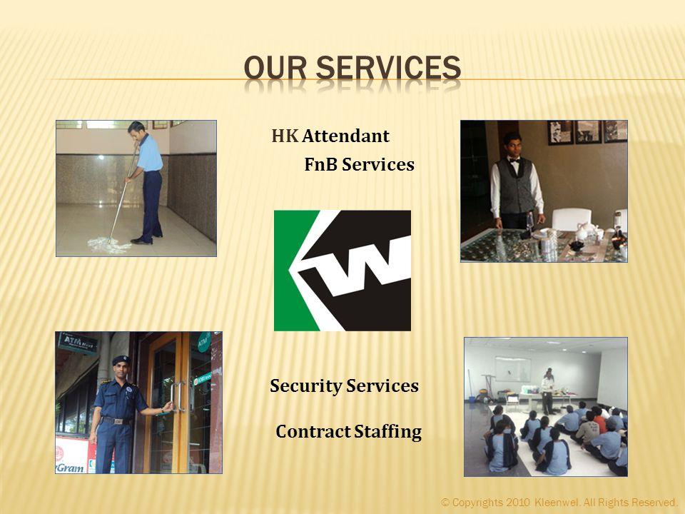 HK Attendant FnB Services Contract Staffing Security Services © Copyrights 2010 Kleenwel.