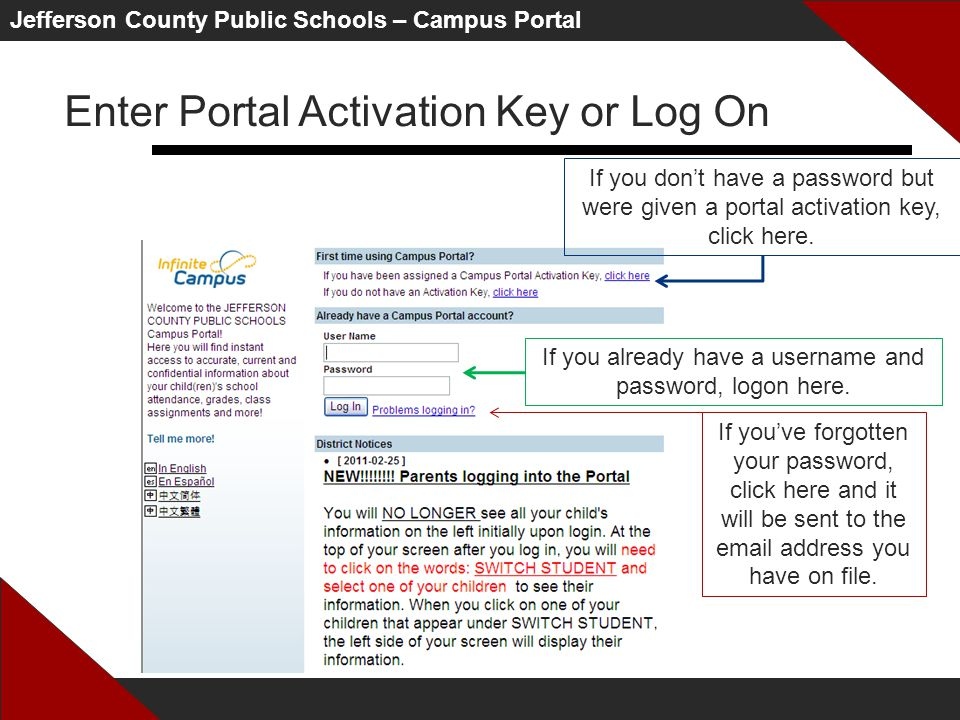 Jefferson County Public Schools – Campus Portal Enter Portal Activation Key or Log On If you already have a username and password, logon here.