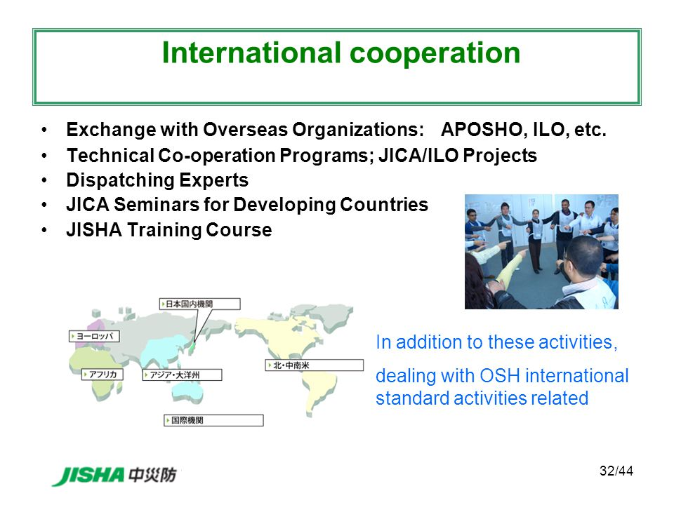 32/44 Exchange with Overseas Organizations: APOSHO, ILO, etc.