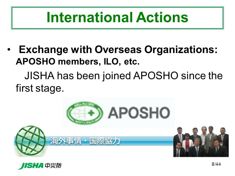 8/44 Exchange with Overseas Organizations: APOSHO members, ILO, etc.