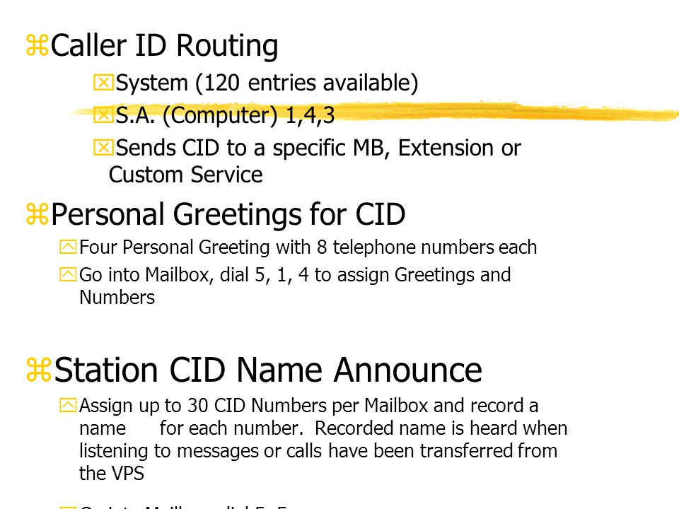 zCaller ID Routing xSystem (120 entries available) xS.A.