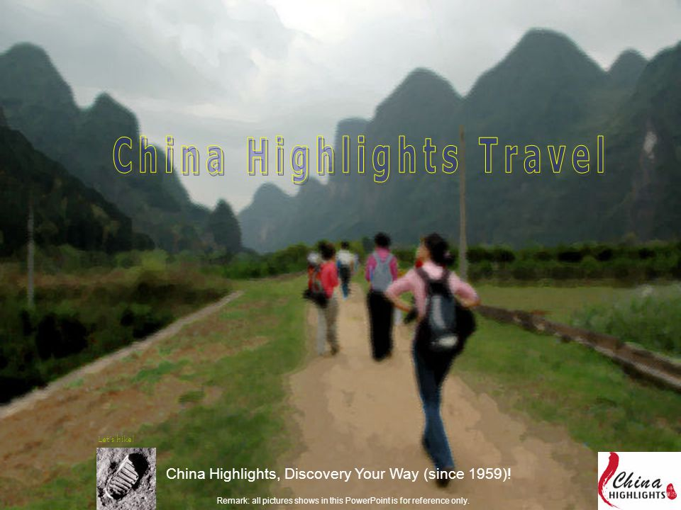 China Highlights, Discovery Your Way (since 1959).
