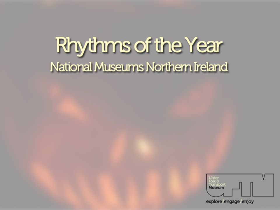 Rhythms of the Year National Museums Northern Ireland