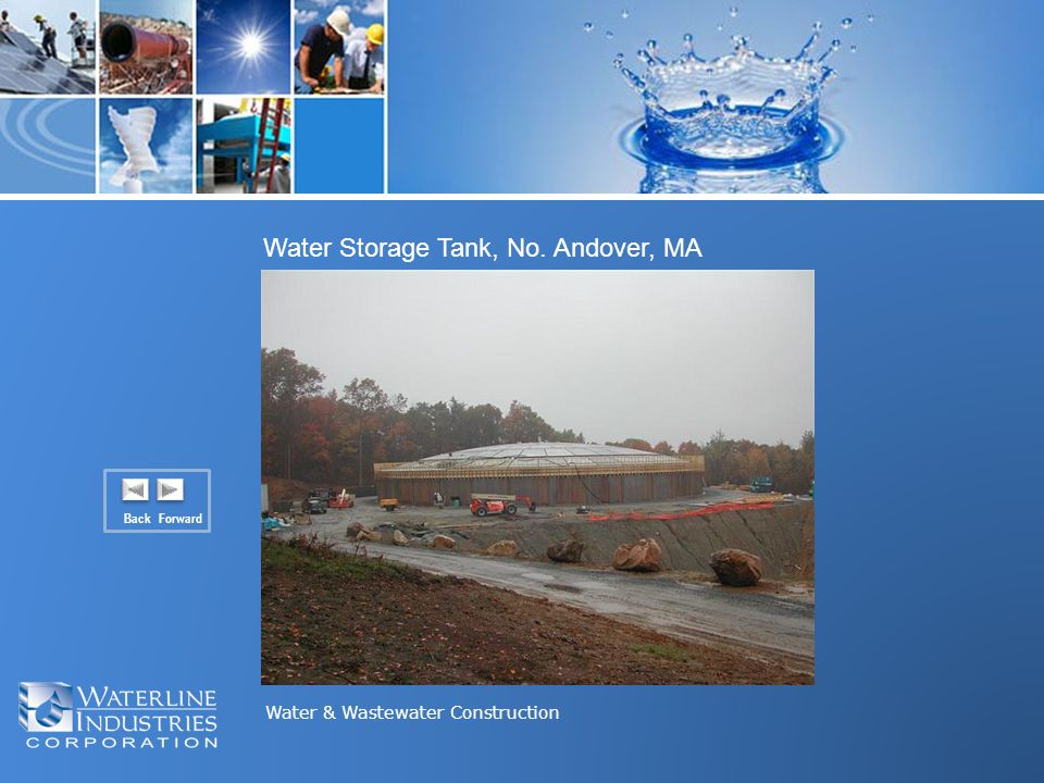Water & Wastewater Construction Water Storage Tank, No. Andover, MA Back Forward