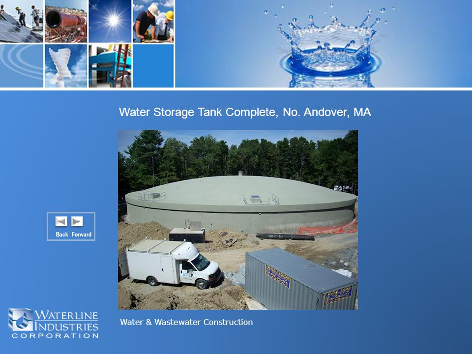 Water & Wastewater Construction Back Forward Water Storage Tank Complete, No. Andover, MA