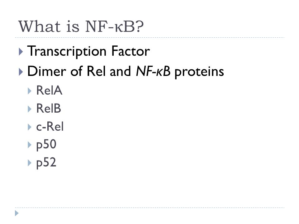 What is NF- κ B.