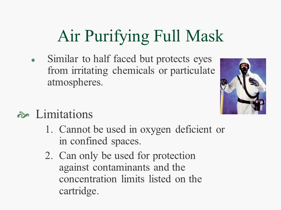 Air Purifying Full Mask l Similar to half faced but protects eyes from irritating chemicals or particulate atmospheres.