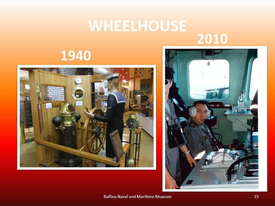 WHEELHOUSE Ballina Naval and Maritime Museum15 1940 2010