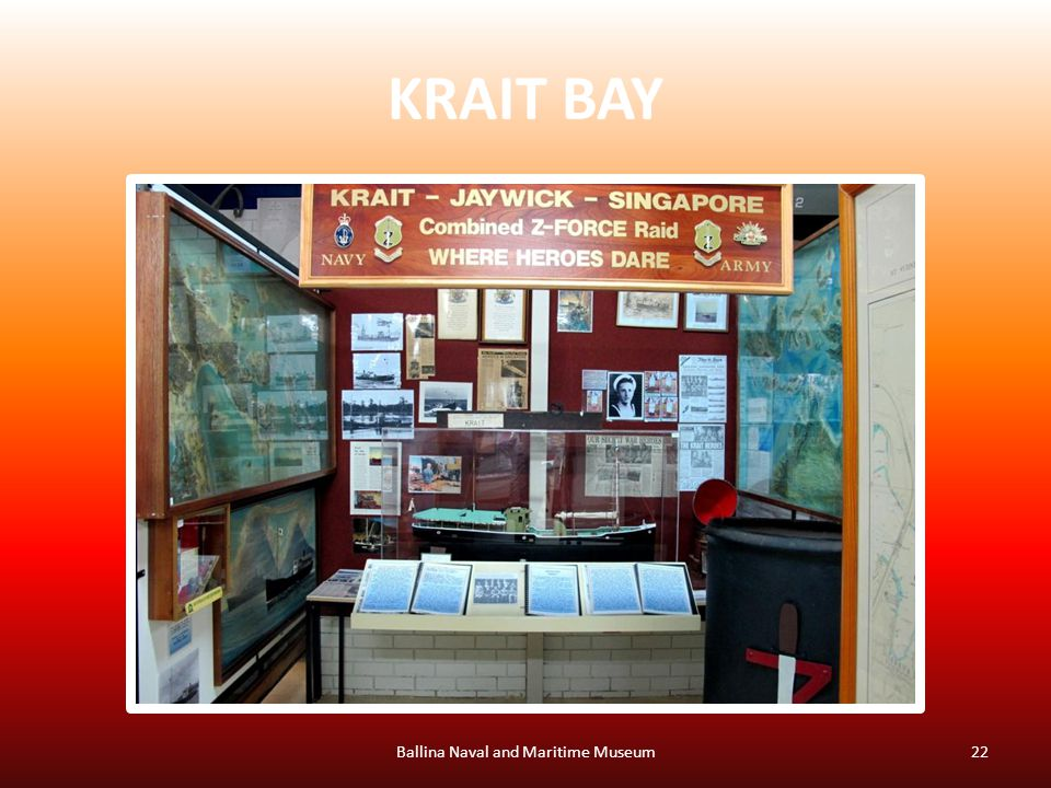 KRAIT BAY Ballina Naval and Maritime Museum22