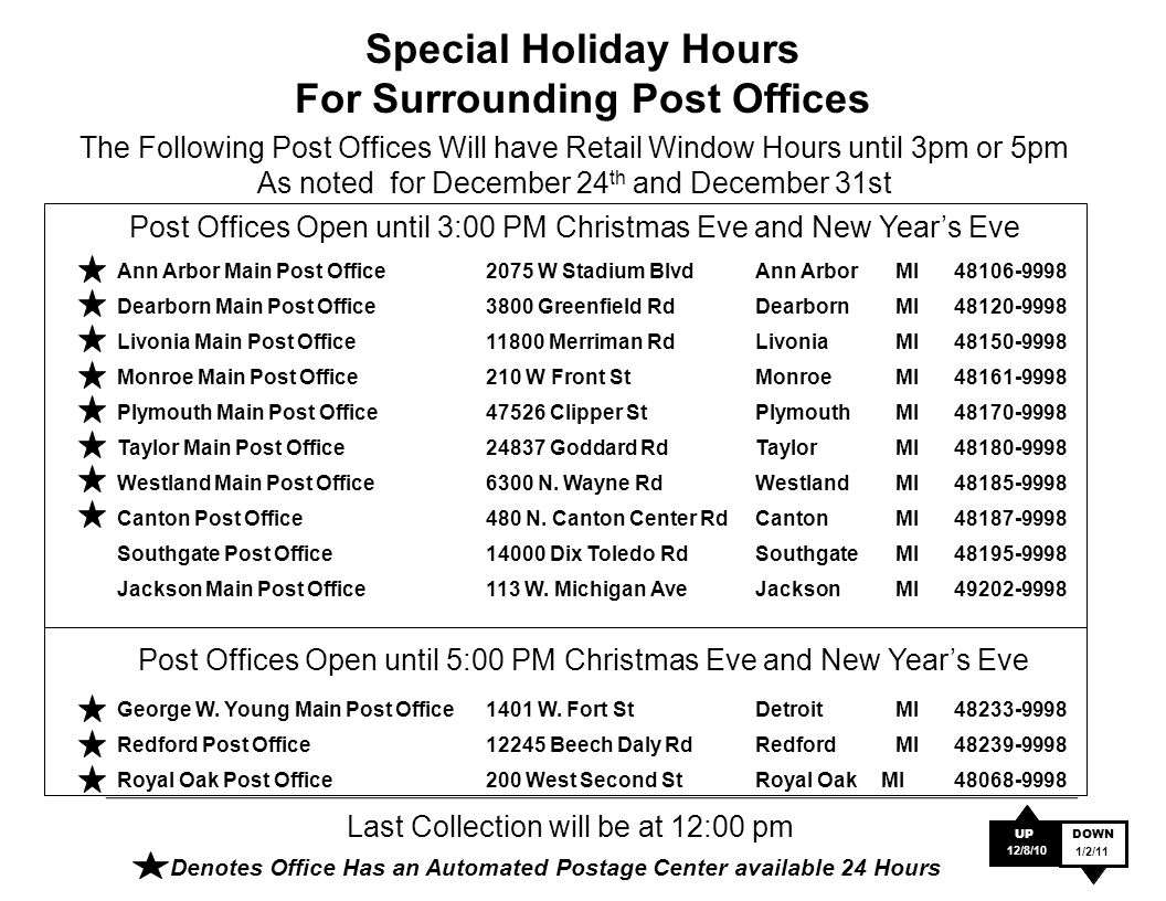 special holiday hours for surrounding post offices ann arbor main post office2075 w stadium blvdann arbormi48106 - Christmas Eve Post Office Hours