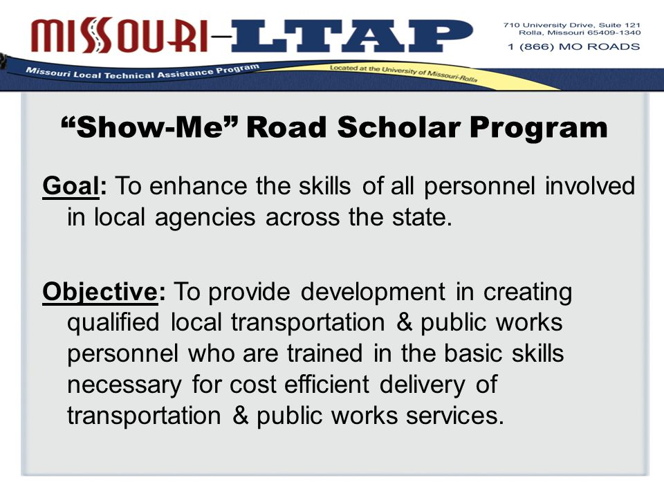 Goal: To enhance the skills of all personnel involved in local agencies across the state.