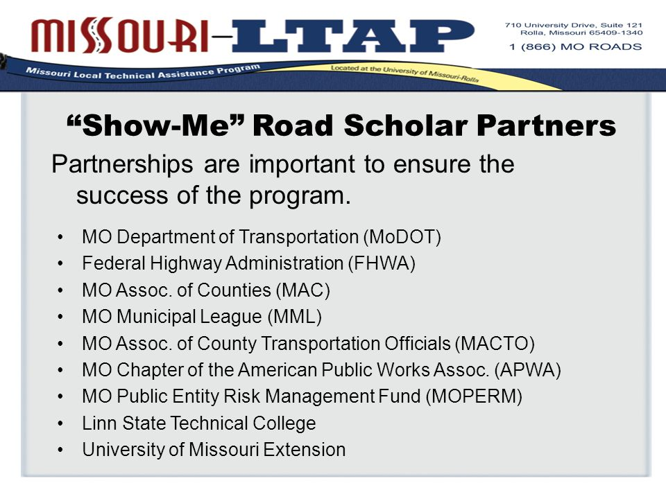 Show-Me Road Scholar Partners MO Department of Transportation (MoDOT) Federal Highway Administration (FHWA) MO Assoc.