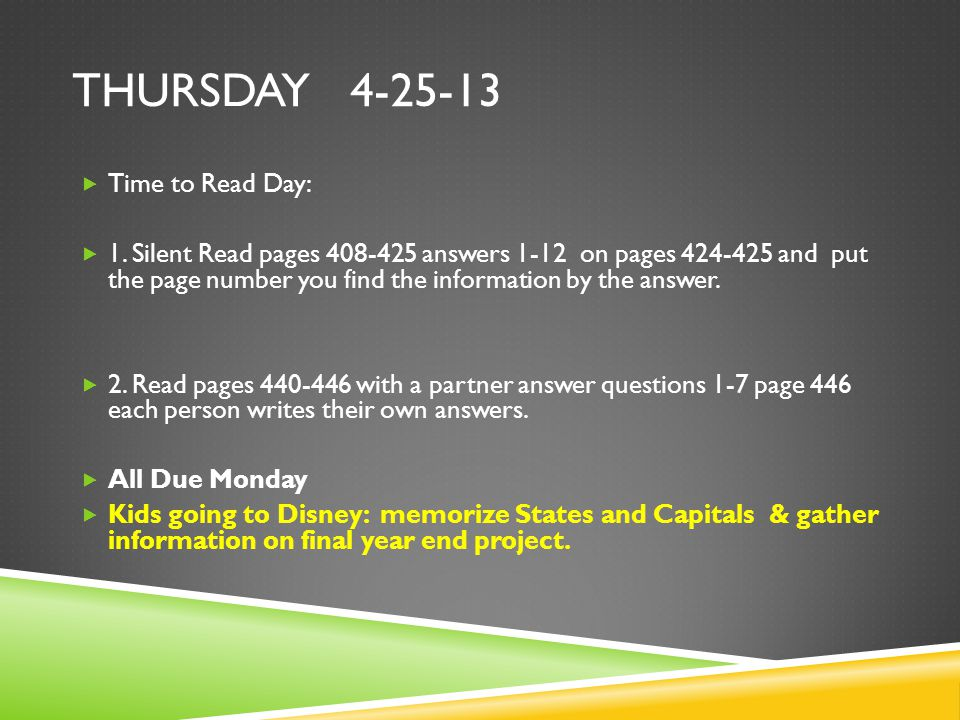 THURSDAY 4-25-13  Time to Read Day:  1.