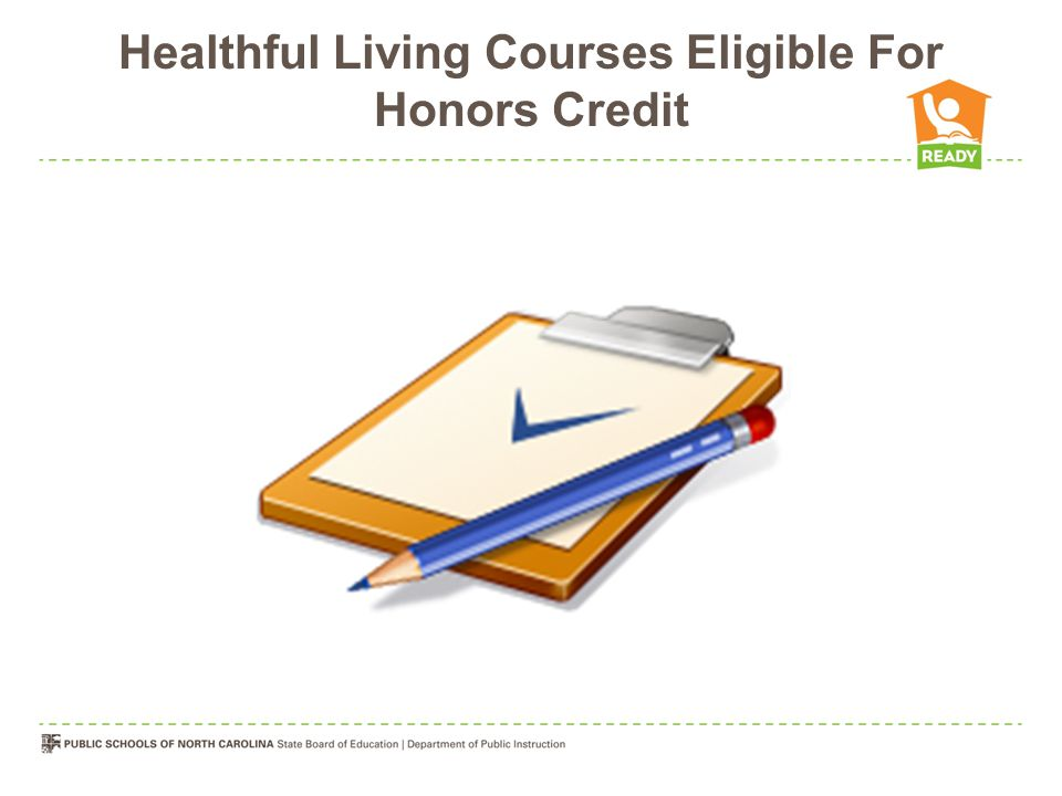 Healthful Living Courses Eligible For Honors Credit